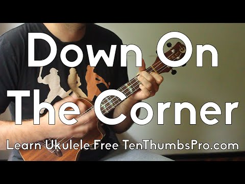 Down On The Corner - Creedence Clearwater Revival - How To Play Ukulele Tutorial w/Riff, Tabs