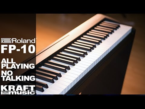 Roland FP-10 Digital Piano - All Playing, No Talking