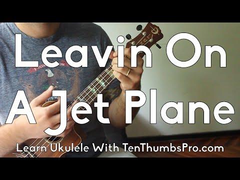 Leavin' On A Jet Plane - John Denver - Great First Beginner Ukulele Song - How To Play Tutorial