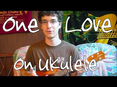 How to Play One Love by Bob Marley - 'Ukulele Lesson
