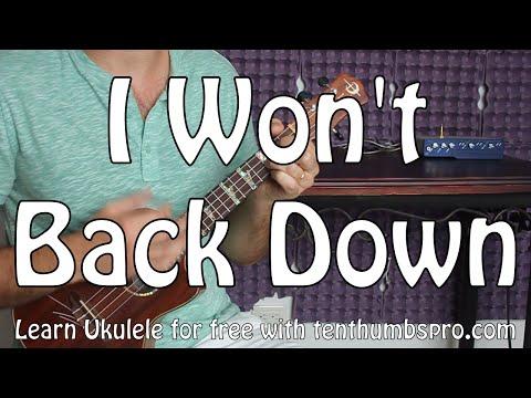I Won't Back Down - Tom Petty, Johnny Cash - Ukulele Tutorial