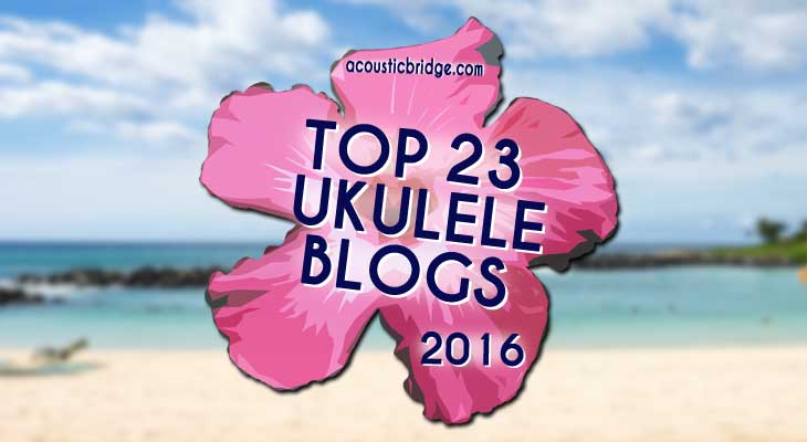 23 Ukulele Blogs You Need To Tune Into This Year